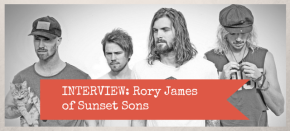 Interview: Rory James of Sunset Sons