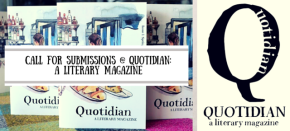 Call for Submissions @ Quotidian: A LiteraryMagazine