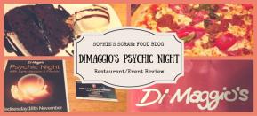 Sophie's Scran: Di Maggio's PsychicNight