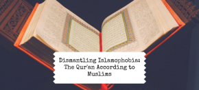 Dismantling Islamophobia: The Qur'an According to Muslims – CultNoise Project