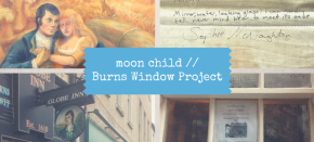 moon child // Burns WindowProject