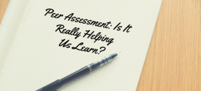 Peer Assessment: Is It Really Helping Us Learn?
