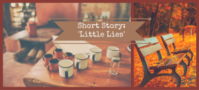 Short Story: 'Little Lies'